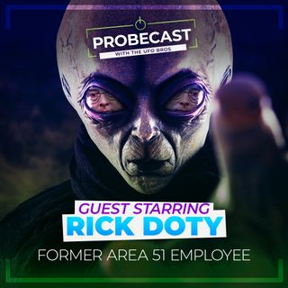 Area 51 Employee shares spine chilling alien abduction story! w/ Rick Doty