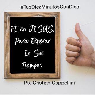134 - Fe en JESUS para Esperar En Sus Tiempos