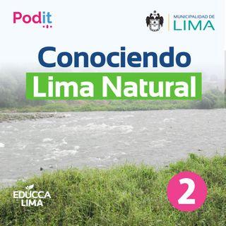T1. Ep. 28 | Conociendo Lima Natural 2