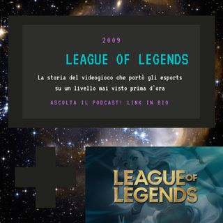 LEAGUE OF LEGENDS - 2009 - puntata 29