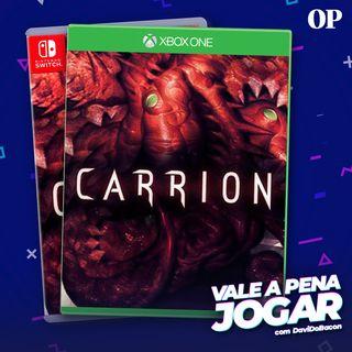 #49 - Vale a pena jogar Carrion?