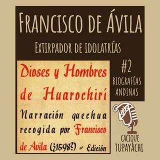 Historia de Francisco de Ávila