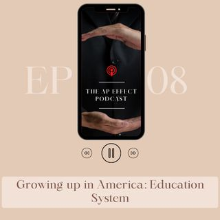 Growing up in America: Education