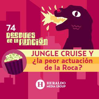 Jungle Cruise y La Última Carta de Amor  | Después de la Función: Películas y series en streaming