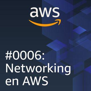 #0006: Networking en AWS