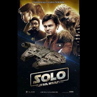 Damn You Hollywood - Solo: A Star Wars Story