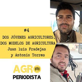 #4. Dos jóvenes agricultores, dos modelos de agricultura