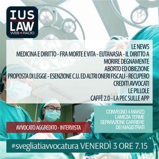 Venerdì,  03 Marzo 2017 #SvegliatiAvvocatura - LIVE