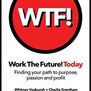Work the Future! Today with Whitney Vosburgh
