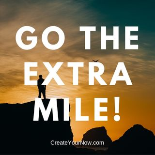1510 Go the Extra Mile!