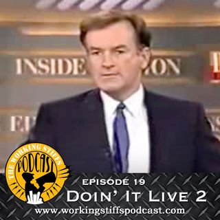Episode 19: Doin' It Live 2