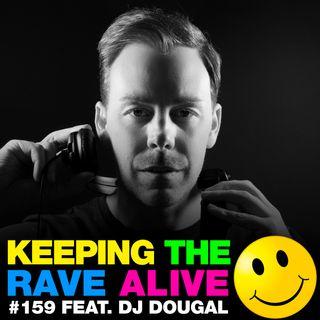Episode 159: feat DJ Dougal!
