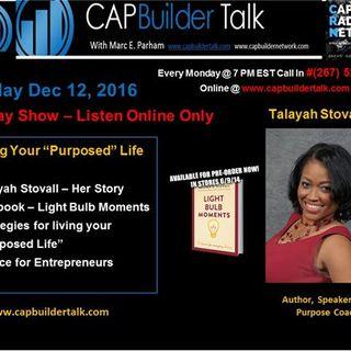 "CAPBuilder Talk - Author Talayah Stovall discusses ""Living Your Purposed Life"""