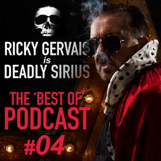 BEST OF... RICKY GERVAIS is DEADLY SIRIUS #04