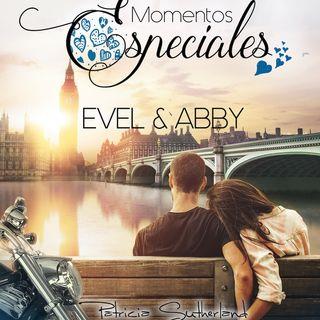 Momentos Especiales - Evel & Abby. Primera pareja invitada.