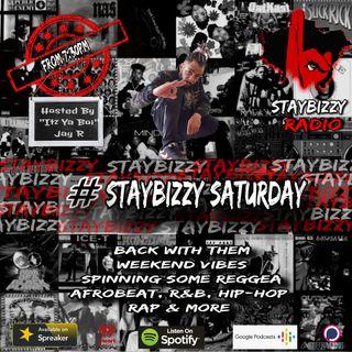 """StayBizzyRadio: Ep.48 #StayBizzySaturday Hosted By """"Itz Ya Boi"""" Jay R"""