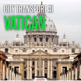 Vatican | City Transport #1 (ENG)