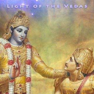Light of the Vedas: Bhakti Yoga