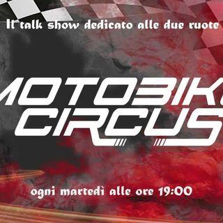 Motorbike Circus - Puntata 226 | Ospiti Carlo Pernat e Niccolò Canepa