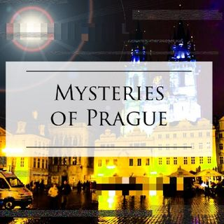 Episode 4 - Mysteries Of Prague