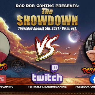 Main Event Bonus Episode : The Showdown! Rad Rob vs Jonny Podcasting