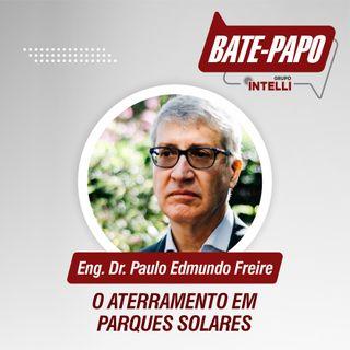 """Episódio 01 - """"O Aterramento em Parques Solares"""" com Paulo Edmundo Freire."""