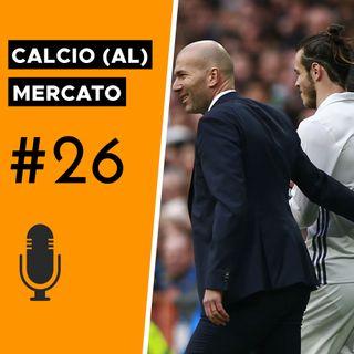 Da Icardi a Bale: quando non si è desiderati - Calcio (al) mercato #26