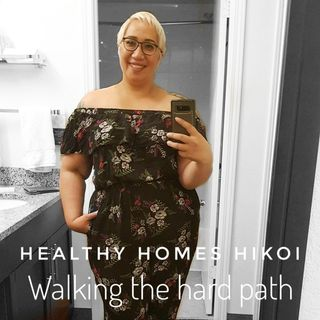 Healthy Homes Hikoi - Walking The Hard Path