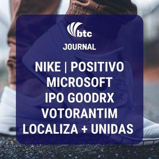 Nike, Microsoft, Localiza + Unidas, IPO GoodRx, Votorantim e Positivo | BTC Journal 24/09/20
