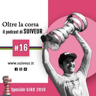 16 - Giro d'Italia 2019: le nostre considerazioni finali