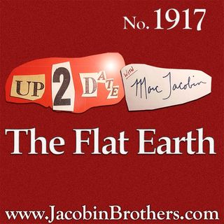 U2D1917 / The Flat Earth