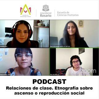 Relaciones de clase. Etnografía sobre ascenso o reproducción social