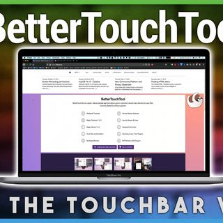 HOM 1: BetterTouchTool - Making the Touchbar Useful