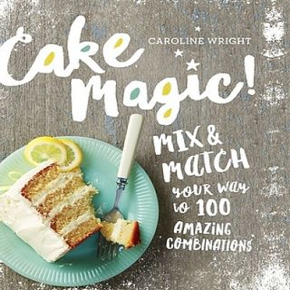 Caroline Wright Cake Magic
