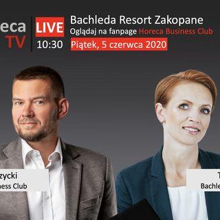 Goście Horeca Radio odc. 68 - Bachleda Resort Zakopane