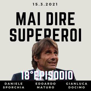 MAI DIRE SUPEREROI - 18° EPISODIO