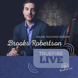 Brooks Robertson - Finger Picking Guitar Lessons, Performances, & Interview