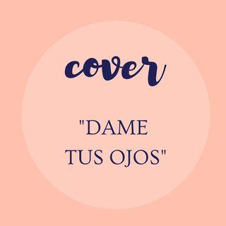 Dame Tus Ojos-COVER- Marcela Gandara