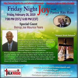 Friday Night Joy Presents Bishop Joe Maurice Fears; Love That Endures!