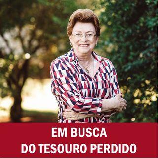 Em busca do tesouro perdido // Pra. Suely Bezerra