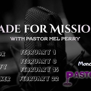 Made for Missions Pt. 2