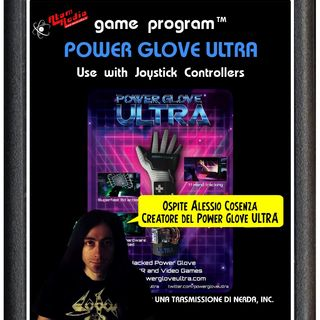UTDN 22 - POWER GLOVE ULTRA E VIRTUAVERSE