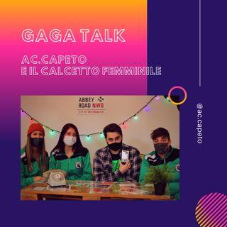 GAGA TALK - AC Capeto e il calcetto femminile