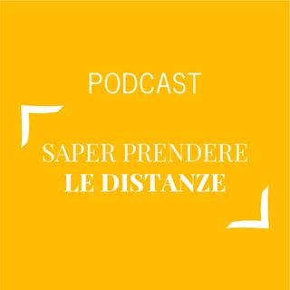 #421 - Saper prendere le distanze | Buongiorno Felicità!