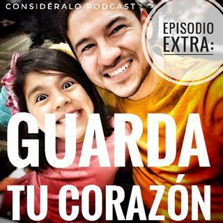 23.Guarda Tu Corazón (Bonus)