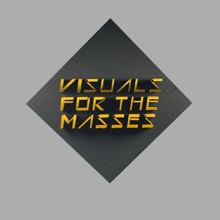 VFTM 1x3 - Visuals For The Masses