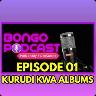 EP 01 - Kurudi kwa Albums