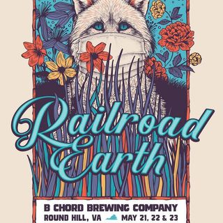 Railroad Earth Live at B Chord Brewing Company on 2021-05-21