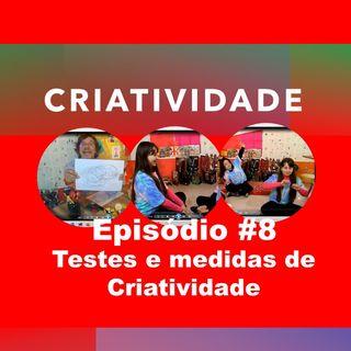 Testes e medidas de Criatividade