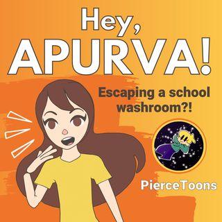 Ep 1-Escaping a School Washroom ft. PierceToons